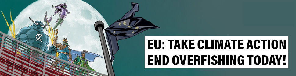 EU: Take Climate Action - End Overfishing Today